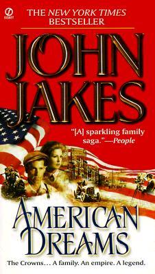 American Dreams - Jakes, John (Afterword by)