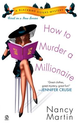 How to Murder a Millionaire - Martin, Nancy