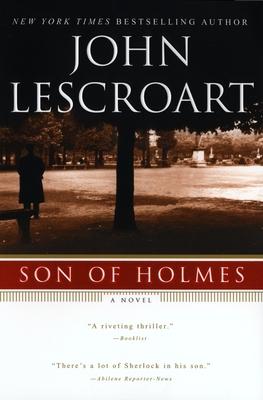 Son of Holmes - Lescroart, John