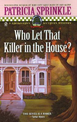 Who Let That Killer in the House? - Sprinkle, Patricia Houck