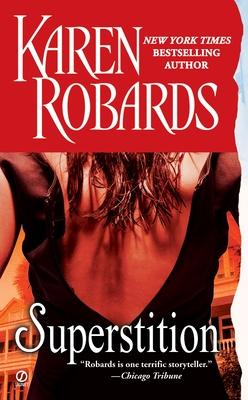 Superstition - Robards, Karen