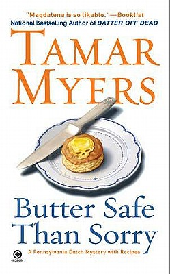 Butter Safe Than Sorry - Myers, Tamar