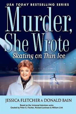 Murder She Wrote: Skating on Thin Ice - Fletcher, Jessica
