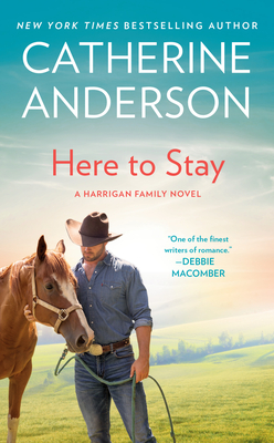 Here to Stay: A Harrigan Family Novel - Anderson, Catherine