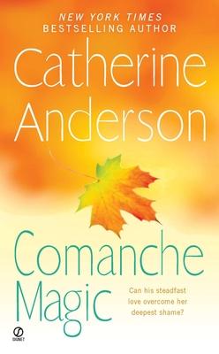 Comanche Magic - Anderson, Catherine