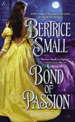 Bond of Passion - Small, Bertrice