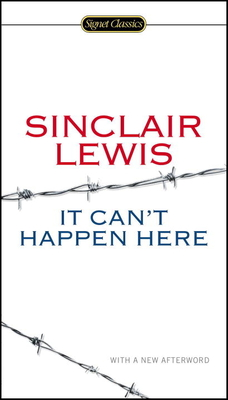 It Can't Happen Here - Lewis, Sinclair, and Scharnhorst, Gary (Afterword by), and Meyer, Michael (Introduction by)