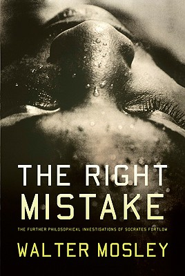 The Right Mistake - Mosley, Walter