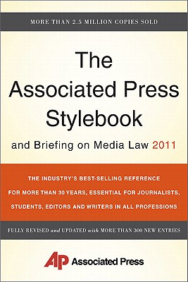 Associated Press Stylebook and Briefing on Media Law 2011 - Associated Press
