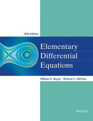 Elementary Differential Equations - Boyce, William E, and DiPrima, Richard C