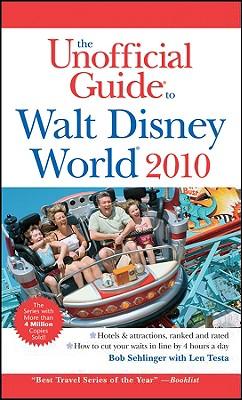The Unofficial Guide Walt Disney World - Sehlinger, Bob, Mr., and Testa, Len