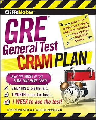 CliffsNotes GRE General Test Cram Plan - Wheater, Carolyn C., and McMenamin, Catherine