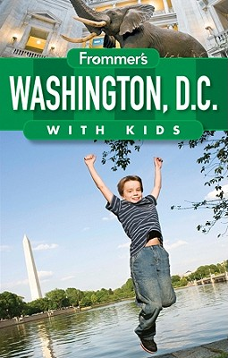 Frommer's Washington D.C. with Kids - Rubin, Beth