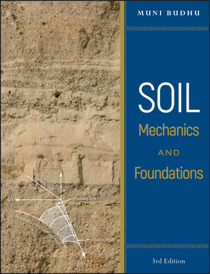 Soil Mechanics and Foundations - Budhu, Muni