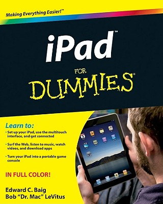 iPad for Dummies - Baig, Edward C, and LeVitus, Bob