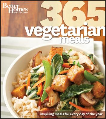 Better Homes & Gardens 365 Vegetarian Meals - Better Homes & Gardens