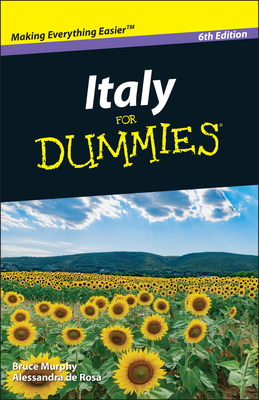 Italy For Dummies - Murphy, Bruce, and de Rosa, Alessandra