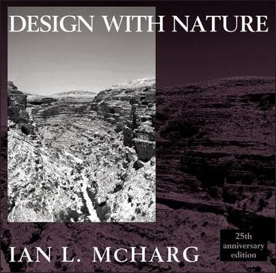 Design with Nature - McHarg, Ian L