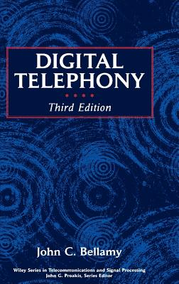 Digital Telephony - Bellamy, John C, Ph.D.