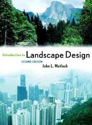 Introduction to Landscape Design - Motloch, John L
