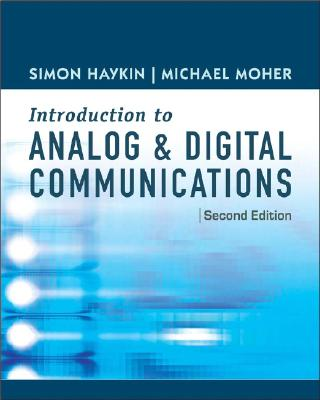 An Introduction to Analog and Digital Communications - Haykin, Simon, and Moher, Michael