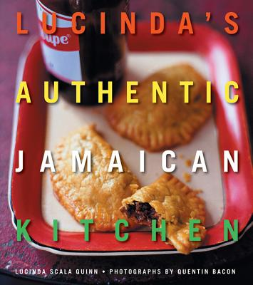 Lucinda's Authentic Jamaican Kitchen - Quinn, Lucinda Scala, and Bacon, Quentin (Photographer)