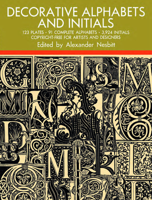 Decorative Alphabets and Initials - Nesbitt, Alexander (Editor), and Alexander Nesbitt