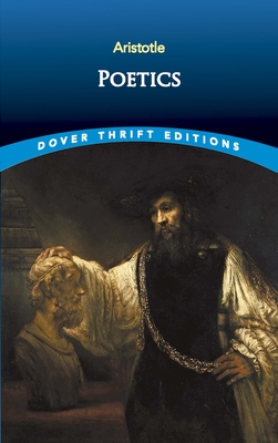 Poetics - Aristotle, and Dover Thrift Editions, and Butcher, S H (Editor)
