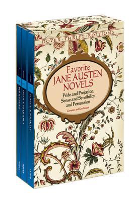 Favorite Jane Austen Novels: Pride and Prejudice, Sense and Sensibility and Persuasion (Complete and Unabridged) - Austen, Jane