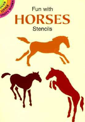 Fun with Horses Stencils - Kennedy, Paul E, and Horses