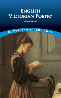 English Victorian Poetry: An Anthology - Dover Thrift Editions, and Negri, Paul (Editor)