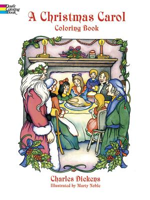 A Christmas Carol Coloring Book - Dickens, Charles, and Dickens, and Coloring Books