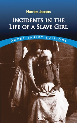 Incidents in the Life of a Slave Girl - Jacobs, Harriet Ann, and Jacobs, Michael, and Brent, Linda (Preface by)