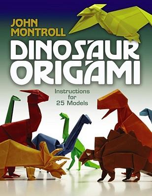 Dinosaur Origami - Montroll, John