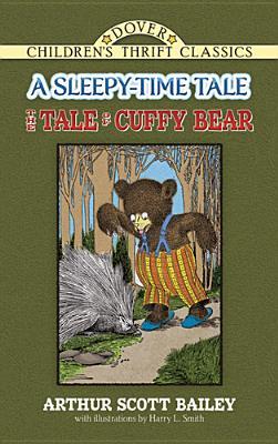 Tale of Cuffy Bear - Bailey, Arthur Scott