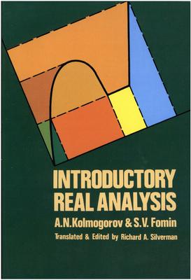 Introductory Real Analysis - Kolmogorov, A N, and Kolmogorov, Andrei N, and Mathematics