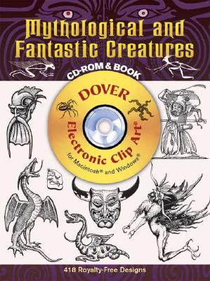Mythological and Fantastic Creatures CD-ROM and Book - Dover Publications Inc, and Clip Art