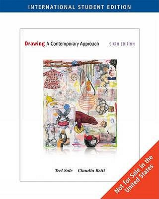 Drawing: A Contemporary Approach - Sale, Teel, and Betti, Claudia