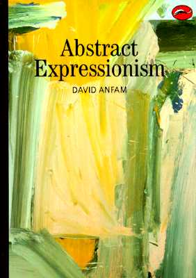Abstract Expressionism - Anfam, David, Mr.