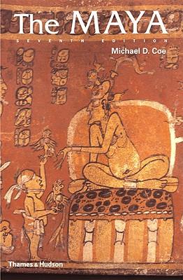 The Maya the Maya - Coe, Michael D