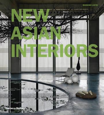 New Asian Interiors - Listri, Massimo