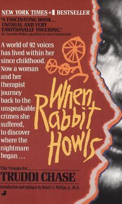 When Rabbit Howls - Chase, Truddi
