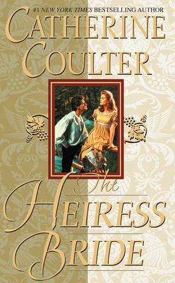 The Heiress Bride - Coulter, Catherine