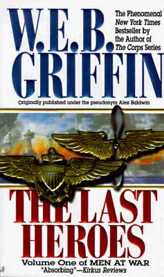 The Last Heroes - Griffin, W E B