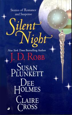 Silent Night - Robb, J D, and Plunkett, Susan, and Holmes, Dee