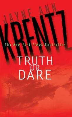 Truth or Dare - Krentz, Jayne Ann