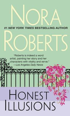 Honest Illusions - Roberts, Nora