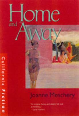 Home and Away - Meschery, Joanne