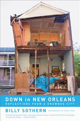 Down in New Orleans: Reflections from a Drowned City - Sothern, Billy, and Page, Nikki (Photographer)