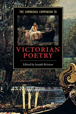 The Cambridge Companion to Victorian Poetry - Bristow, Joseph (Editor)